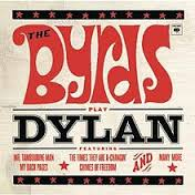 The Byrds / The Byrds Play Dylan