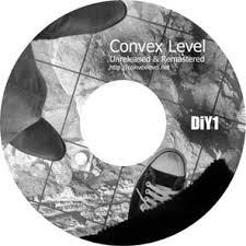 CONVEX LEVEL / Unreleased & Remastered