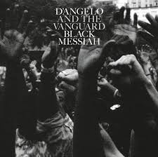 D'Angelo & The Vanguard / Black Messiah