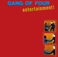 Gang Of Four / Entertainment!