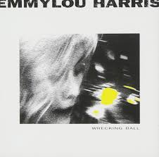 Emmylou Harris / Wrecking Ball