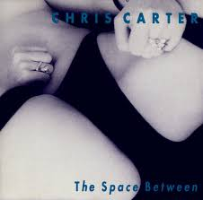 The Space Between / Chris Carter (2005)