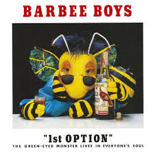 BARBEE BOYS / 1st OPTION