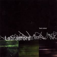 Labradford / Fixed::Content