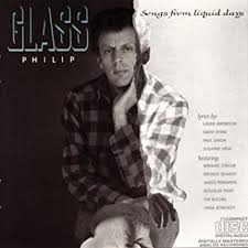 Philip Glass Ensemble / Songs From Liquid Days