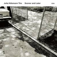 Sooner And Later / Julia Hülsmann Trio (2017)