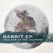 COALTAR OF THE DEEPERS / RABBIT EP
