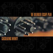 The Dillinger Escape Plan / Calculating Infinity