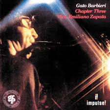 Gato Barbieri / Chapter Three Viva Emiliano Zapata