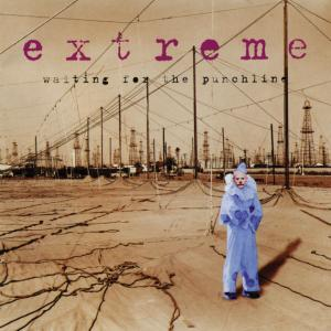 Waiting For The Punchline / Extreme (1995)