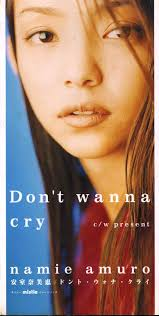 安室奈美恵 / Don't wanna cry
