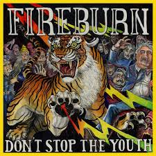 Fireburn / Don't Stop the Youth