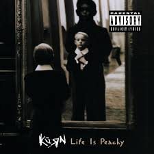 Life Is Peachy / Korn (1996)