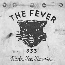 The Fever 333 / Made An America [EP]