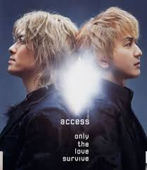 access / Only the love survive