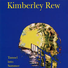 Kimberley Rew / Tunnel Into Summer