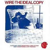 The Ideal Copy / Wire (1987)